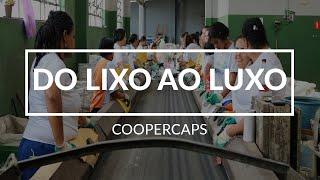 DO LIXO AO LUXO - 1º EDIÇÃO/ COOPERCAPS