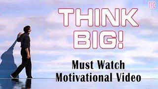Think Big - Best Motivational True Story | Life Chaning Motivational Video 2019 | TFC