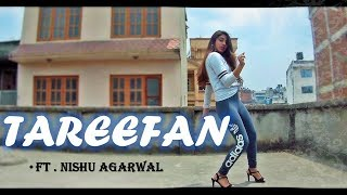 Tareefan | Veere Di Wedding | Dance Choreography | ft.Nishu Agarwal