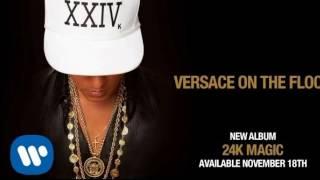 Bruno Mars - Versace on The Floor SONG DOWNLOAD
