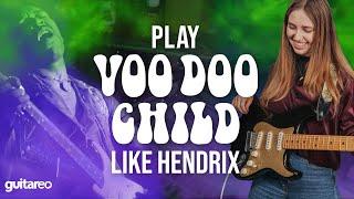 "How To Play ""Voodoo Child"" & Soขnd Like Jimi Hendrix"