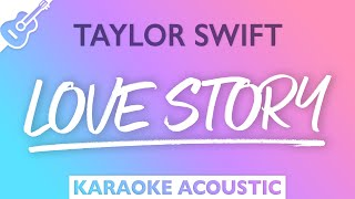 Taylor Swift - Love Story (Karaoke Acoustic Guitar)