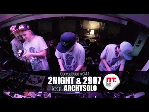dupodcast #041: G-House Party #1 - 2NIGHT & 2907 feat ARCHYSOLO @ PT. BAR