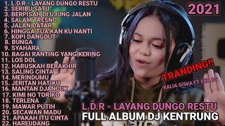 Download LDR LAYANG DUNGO RESTU | KALIA SISKA FULL ALBUM TERBARU FT JBK MANAGEMENT & SKA 86