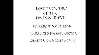 Lost Treasure of the Emerald Eye, Chapter 1
