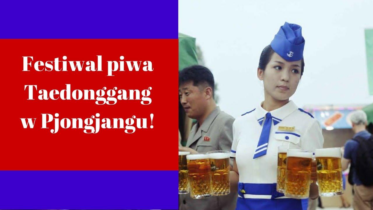 Festiwal Piwa Taedonggang w Pjongjangu – Pozdro z KRLD