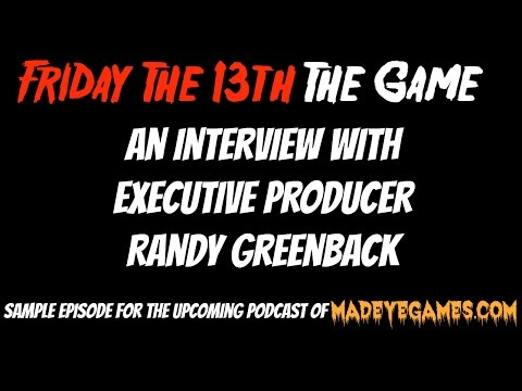 Friday The 13th The Game - Interview with Randy Greenback (Executive Producer @ GunMedia)