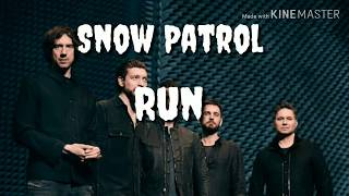 Snow patrol - Run Lyric terjemahan Indonesia