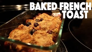 Baked French Toast | Recipe