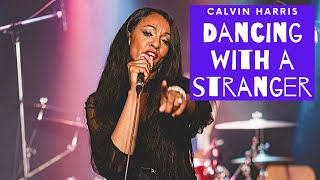 Calvin Harris - Dancing with a Stranger (Cover) 🎤🎶