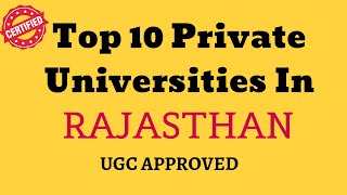 TOP 10 PRIVATE UNIVERSITY IN RAJASTHAN | UGC APPROVED 2019 |