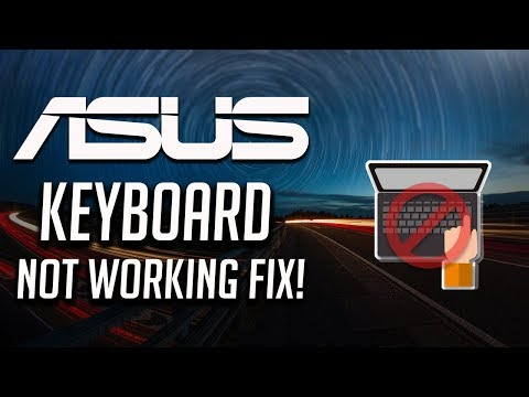 Fix Asus Keyboard Not Working Windows 10/8/7 - [3 Solutions 2020]