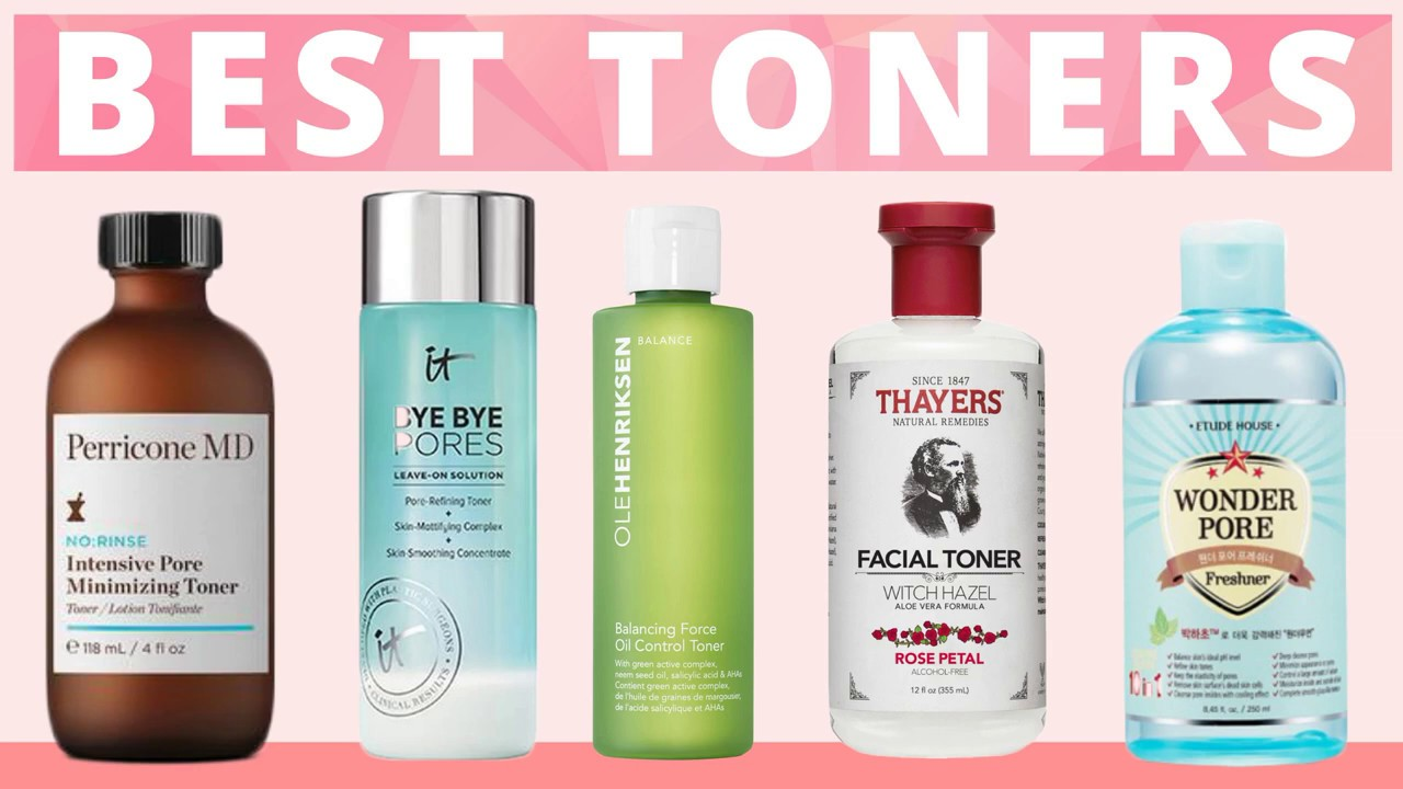 Best Toners For Pore Minimizing Some Can Minimize Large Pores