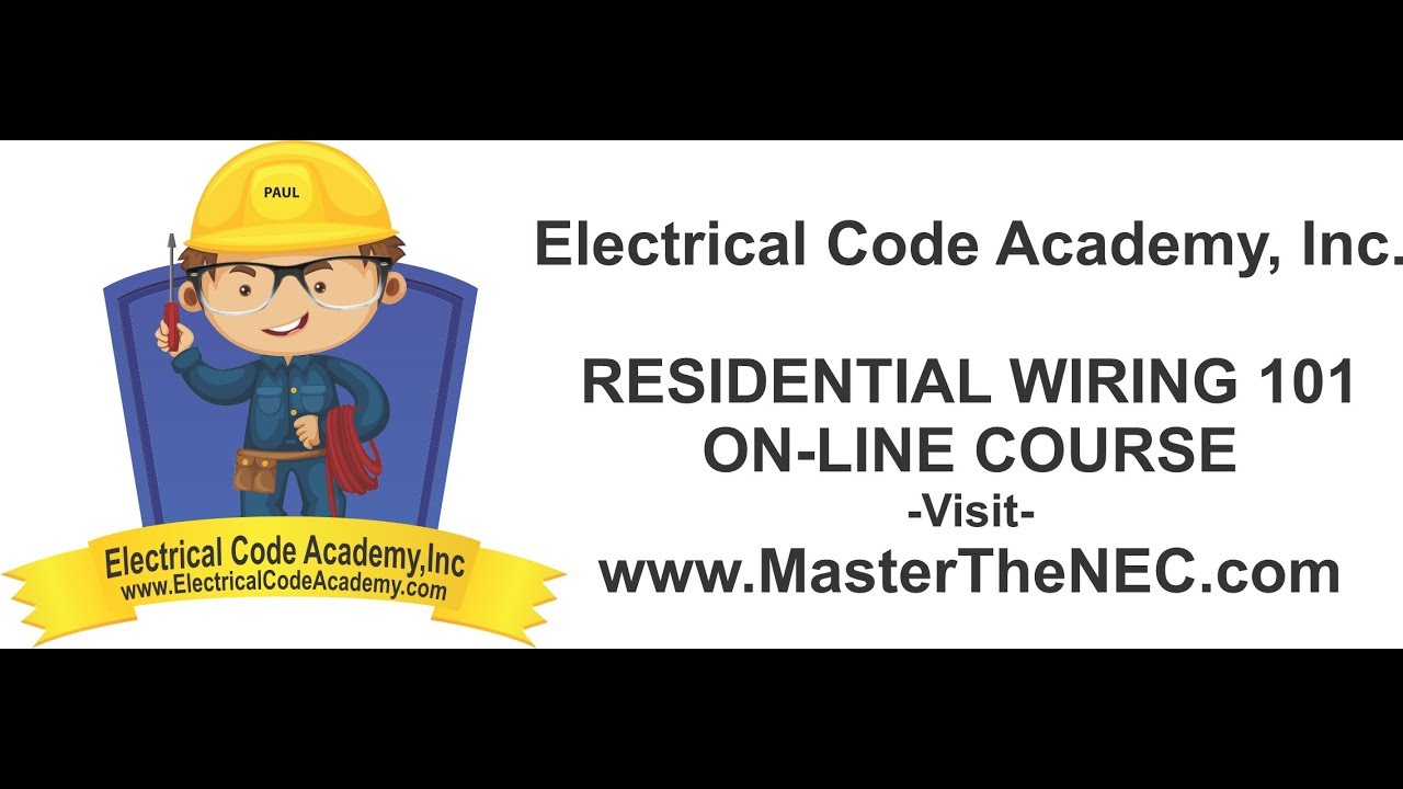 Introducing- Residential Wiring 101 Course