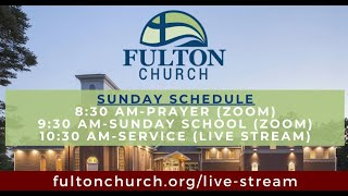 Fulton Church Service (May 10, 2020)--Special Mother's Day Service