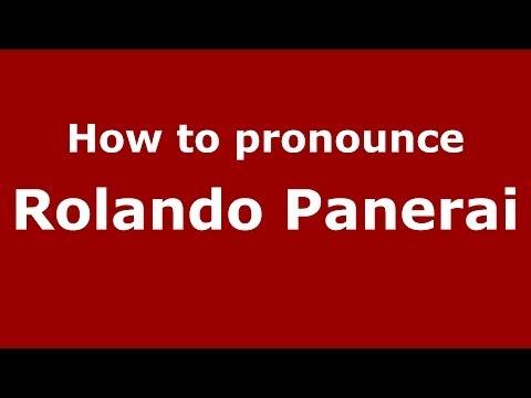 How to pronounce Rolando Panerai (Italian/Italy) - PronounceNames.com