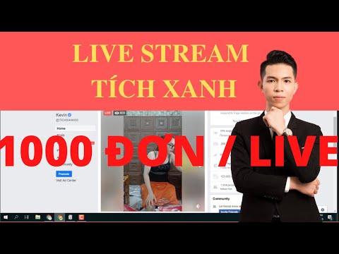 Live stream hiệu quả | 1000 đơn với Quảng Cáo Live Stream Fanpage Tích Xanh | Nguyễn Hoàng Nam