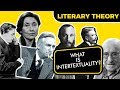 WHAT IS INTERTEXTUALITY? | LITERARY THEORY COURSE