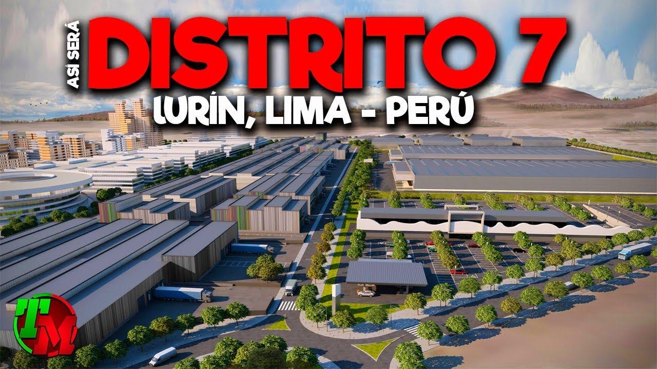 Asi Sera El Increible Distrito 7 En Lurin Lima Peru Youtube