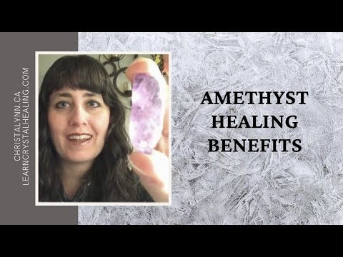 Amethyst Healing Benefits