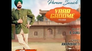 Yaar Gaddme Full Song  Parm Swaich  Latest Punjabi Songs  White Hill Music