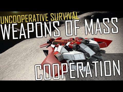 Space Engineers: Weapons of Mass Cooperation - Uncooperative Survival