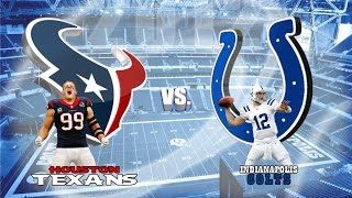 Week 6 : Indianapolis Colts AT Houston Texans