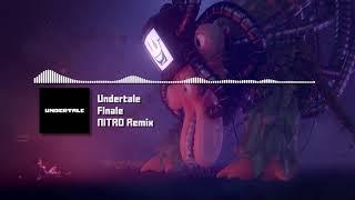 """Undertale - """"Finale"""" NITRO Remix"""