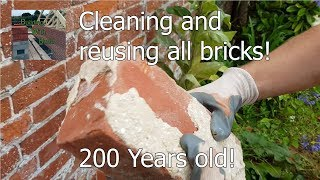 Cleaning and reusing bricks that are 200 years old (How to)