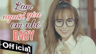 lam nguoi yeu em nhe baby - wendy thao mv 4k official