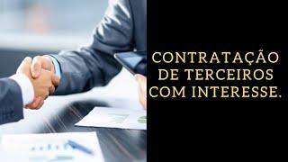 Detetive Raiz: contratação de terceiros com interesse.