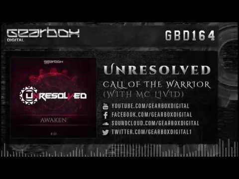 Unresolved & Mc Livid - Call of The Warrior [GBD164]