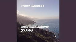 What Goes Around (Karma)