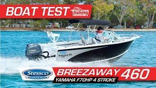 Tested   Stessco Breezeaway 460 with Yamaha F70 4-stroke