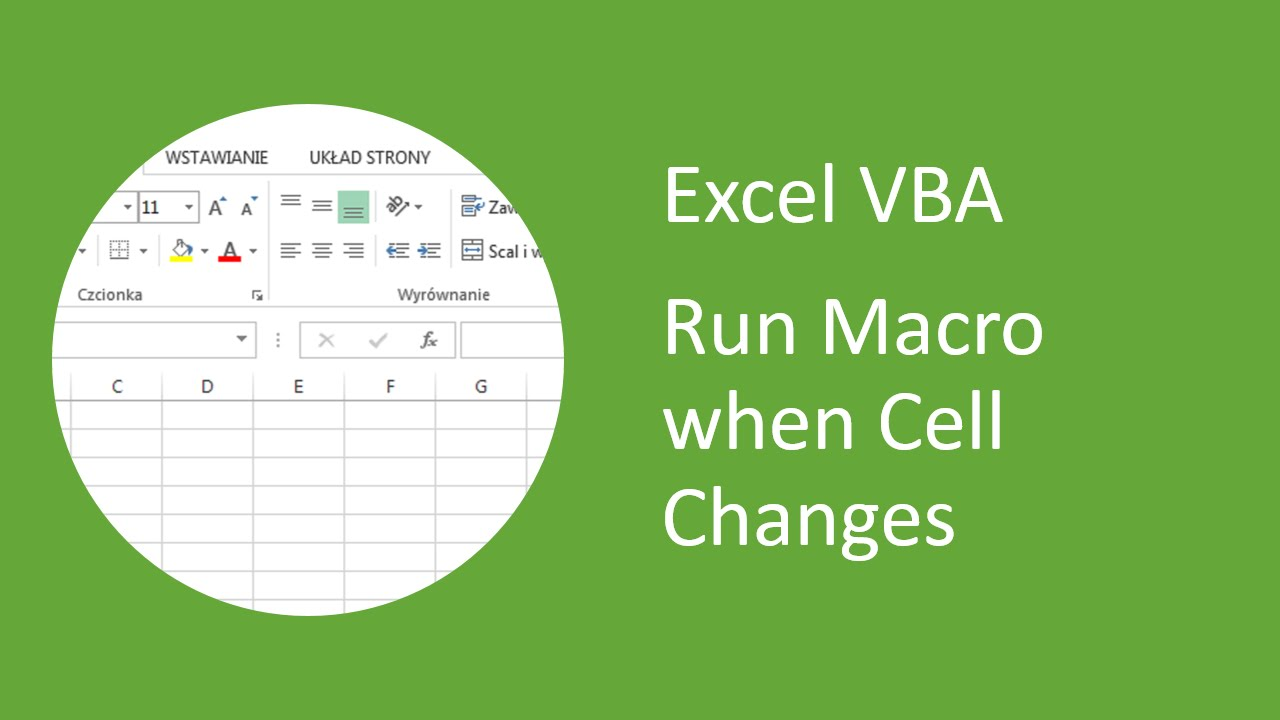 Excel VBA - How to Run Macro when Cell Changes - YouTube