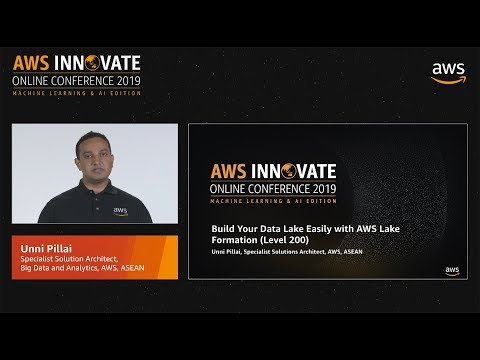 Build Your Data Lake Easily with AWS Lake Formation (Level 200)