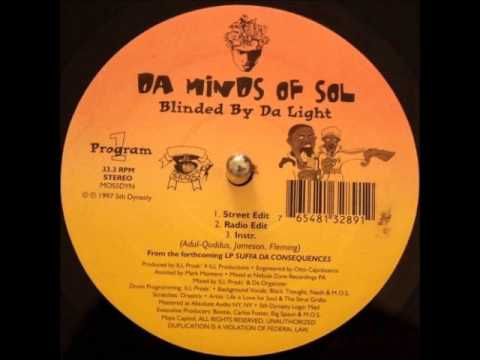Da Minds Of Sol - Blinded By Da Light / Holocaust Part II