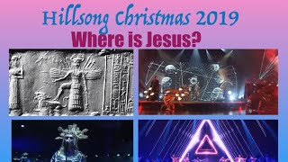 Hillsong Christmas 2019 Review - Pagan Goddesses, Occult Symbols, and Eastern Religions...
