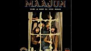 Maajun - Album: Vivre La Mort Du Vieux Monde 1971 ( Part 2 ).wmv