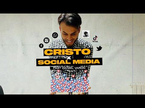 CRISTO X SOCIAL MEDIA - PAST DANIEL VARÓN