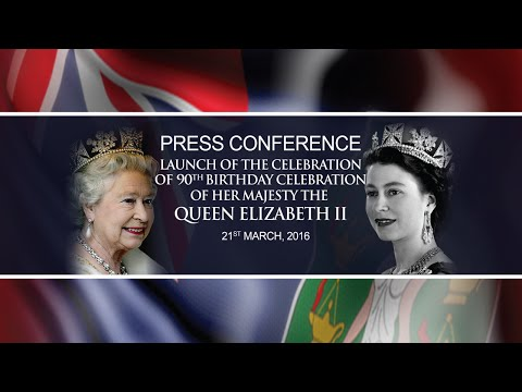 LAUNCH OF THE CELEBRATION OF 90TH BIRTHDAY CELEBRATION OF HER MAJESTY THE QUEEN ELIZABETH II