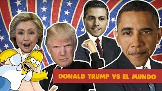 Donald Trump vs Homero, Peña nieto, Obama, Hillary Clinton - Internautismo😂
