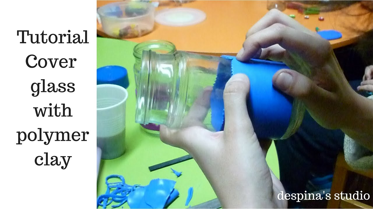 diy cover glass / jars with polymer clay -2 tutorials and many