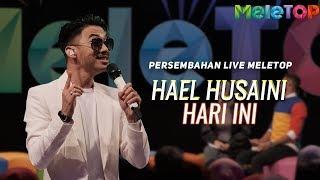 Cover images Hael Husaini - Hari Ini | Persembahan Live MeleTOP | Nabil & Neelofa