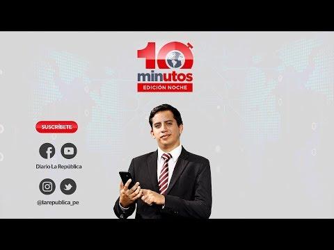 Vizcarra se pronuncia por alza en encuestas - 10 minutos Edición Noche