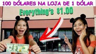 DESAFIO DOS 100 DÓLARES NA LOJA DE 1 DÓLAR ♥ 100 dollars on dollar tree challenge