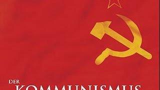 Kommunismus - Geschichte einer Illusion  - Sieg der Revolution Teil 1 (1/3)
