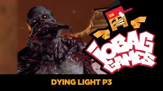 IOBAGG - Dying Light P3