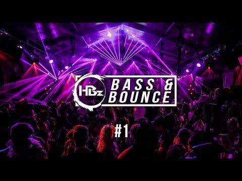 HBz - Bass & Bounce Mix #1