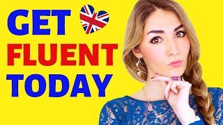 Get Fluent in English Today- Master English Fluency!